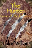 img - for The Hunter (Curse of the full moon.) book / textbook / text book