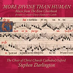 More Divine Than Human - Music from the Eton Choirbook
