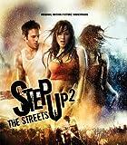 ステップ・アップ2:ザ・ストリーツ(オリジナル・サウンドトラック)