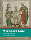 Wheelock's Latin (0060783710) by Frederic M. Wheelock
