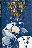 Legends From the End of Time (0060130016) by Michael Moorcock