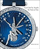 Michael Serres Van Cleef and Arpels: The Poetry of Time