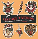 img - for Vintage Tattoos a Sourcebook for Old-school Designs and Tattoo Artists book / textbook / text book