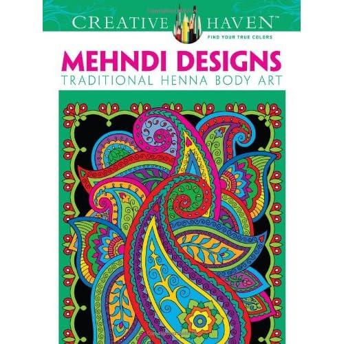 Dover Creative Haven Mehndi Designs Coloring Book (Creative Haven Coloring Books)