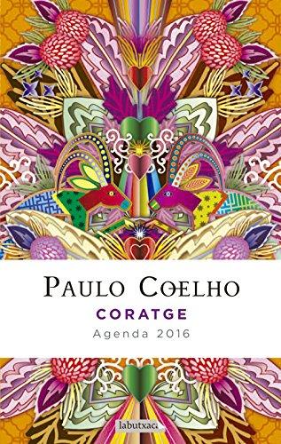 Coratge. Agenda Coelho 2016 (LB)