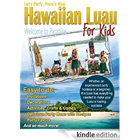 Hawaiian Luau for Kids (Let's Party Here's How)