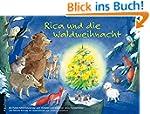 Rica und die Waldweihnacht: Ein Adven...