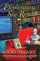 Elementary, She Read: A Sherlock Holmes Bookshop Mystery