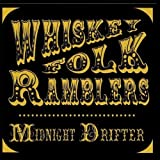 Midnight Drifter Whiskey Folk Ramblers