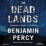 The Dead Lands: A Novel | Benjamin Percy