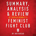 Summary, Analysis & Review of Jessica Bennett's Feminist Fight Club by Instaread    Instaread