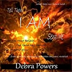 Tell Them I AM Sent Me | Debra Powers