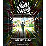 Highly Illogical Behavior | John Corey Whaley