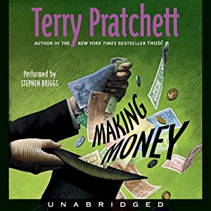 Making Money: Discworld #36 | [Terry Pratchett]