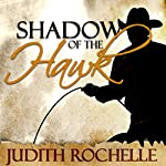 Shadow of the Hawk | Judith Rochelle