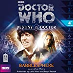 Doctor Who - Destiny of the Doctor - Babblesphere | Jonathan Morris