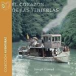 El Corazón de las Tinieblas [Heart of Darkness]   Joseph Conrad