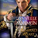 The Admiral's Heart: A Heroes of the Sea Novella Audiobook by Danelle Harmon Narrated by Alan Kelly