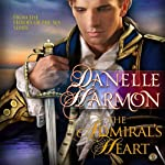 The Admiral's Heart: A Heroes of the Sea Novella | Danelle Harmon