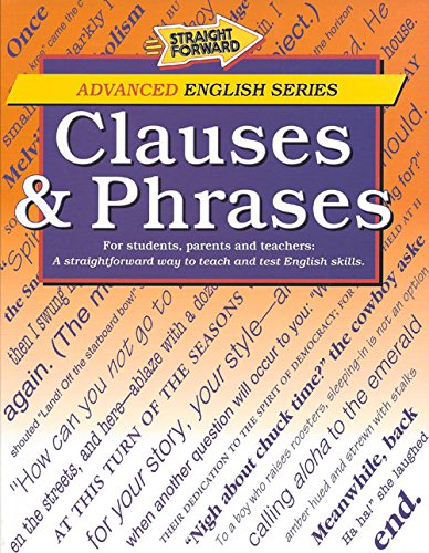 Clauses & Phrases (Straight Forward Advanced English)