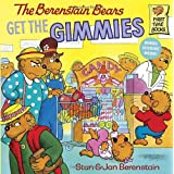 The Berenstain Bears Get the Gimmies ~ Stan Berenstain