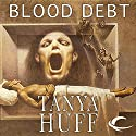 Blood Debt: Blood, Book 5 Audiobook by Tanya Huff Narrated by Justine Eyre