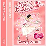 Magic Ballerina (15) - Holly and the Magic Tiara | Darcey Bussell