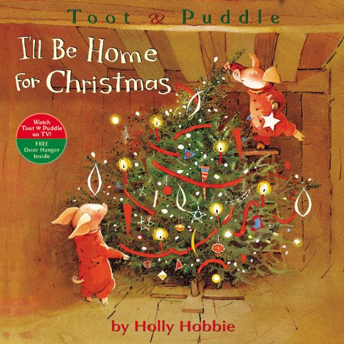 toot-puddle-ill-be-home-for-christmas-toot-puddle-paperback