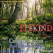 Elfkind | [Catherine Cruzan]