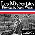 Orson Welles' 'Les Miserables': Oldtime Radio Shows | Radio Revival