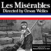 Orson Welles' 'Les Miserables': Oldtime Radio Shows | [Radio Revival]