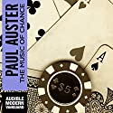 The Music of Chance (       UNABRIDGED) by Paul Auster Narrated by Marc Vietor