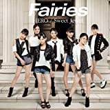 Fairies「Sweet Jewel」