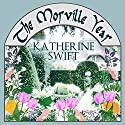 The Morville Year (       UNABRIDGED) by Katherine Swift Narrated by Jane McDowell