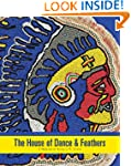 The House of Dance and Feathers: A Mu...