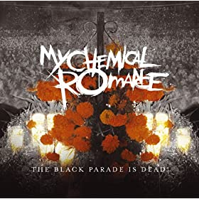 The Black Parade Is Dead! [Explicit] [+digital booklet]