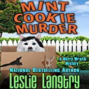 Mint Cookie Murder: Merry Wrath Mystery, Book 2   Leslie Langtry