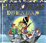 Historias Doradas/Golden Stories for Children (Spanish Edition)
