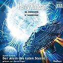 Der Atem des toten Sterns (Perry Rhodan NEO 153) Hörbuch von Rainer Schorm Gesprochen von: Hanno Dinger