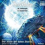 Der Atem des toten Sterns (Perry Rhodan NEO 153)   Rainer Schorm