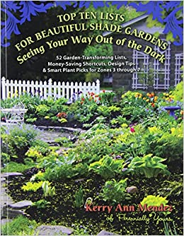 Top Ten Lists for Beautiful Shade Gardens: Seeing Your Way ...