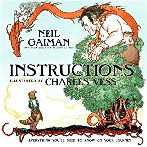 Instructions | [Neil Gaiman]