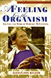 A Feeling for the Organism: The Life and Work of Barbara McClintock (071671504X) by Keller, Evelyn Fox