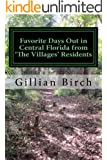 Favorite Days Out in Central Florida from 'The Villages' Residents (Days Out in Florida Book 3)
