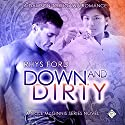 Down and Dirty: Cole McGinnis Mysteries (       UNABRIDGED) by Rhys Ford Narrated by Greg Tremblay