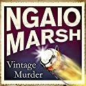 Vintage Murder Audiobook by Ngaio Marsh Narrated by James Saxon