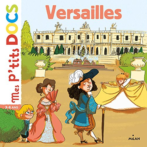 Versailles (Mes p'tits docs)