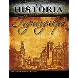 La Historia Tegucigalpa (La Historia Honduras)