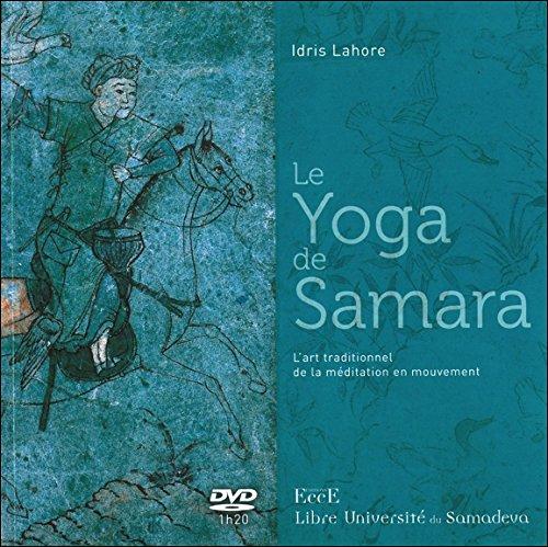 le-yoga-de-samara-lart-traditionnel-de-la-meditation-en-mouvement-livre-dvd