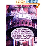 A Journey from Madras through the Countries of Mysore, Canara, and Malabar: Volume 2